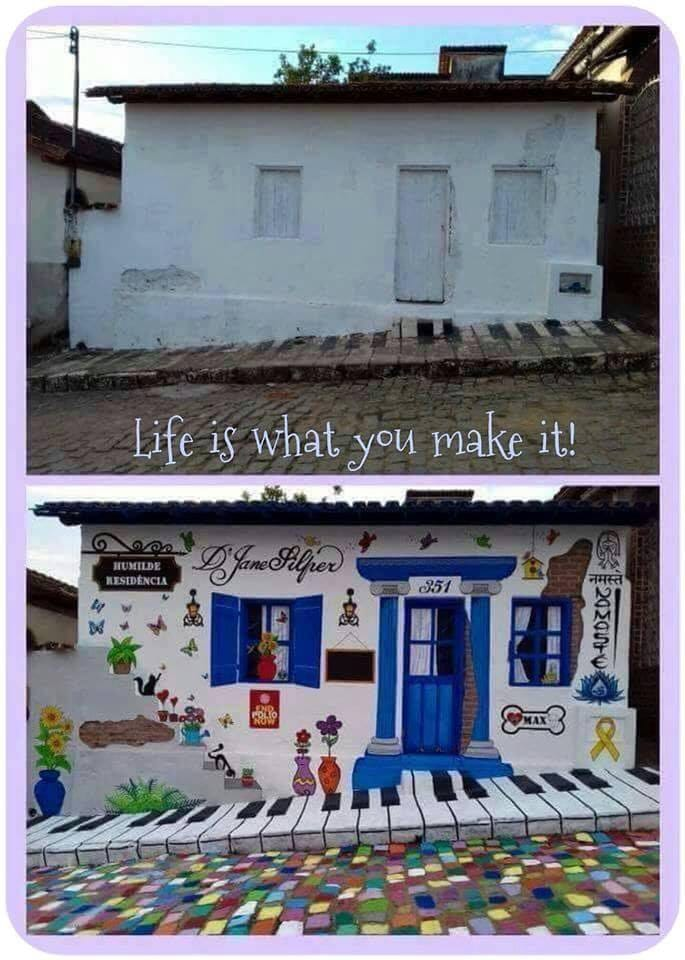 life is what you make it, beautiful street art on tiny home