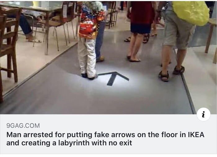 man arrested for putting fake arrows on the floor in ikea and creating a labyrinth with no exit