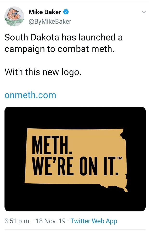 south dakota has launched a campaign to combat meth, with this new logo, meth, we're on it