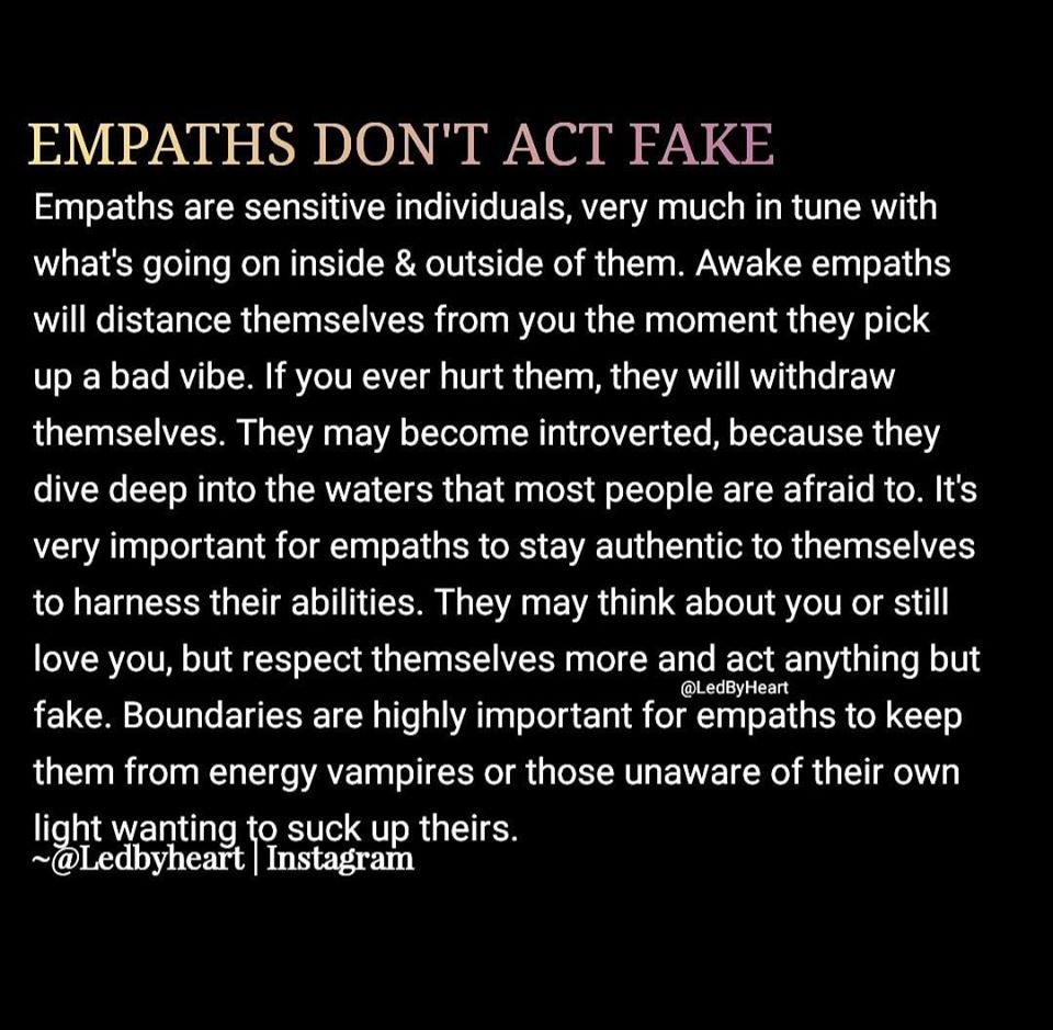 empaths don't act fake, they are sensitive individuals