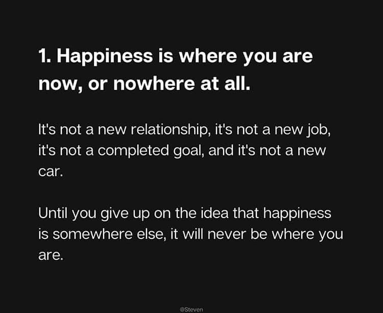 happiness is where you are now