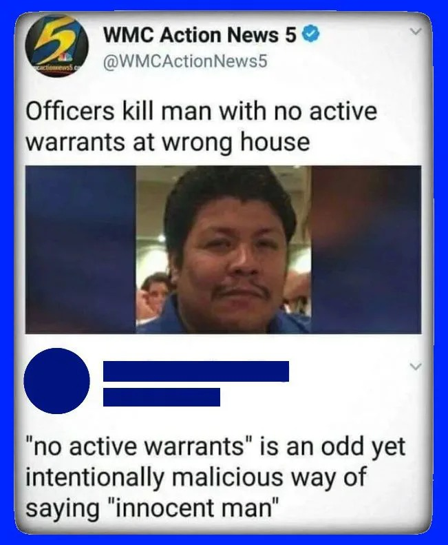 officer kills man with no active warrants at wrong house, no active warrants is an odd yet intentionally malicious way of saying innocent man