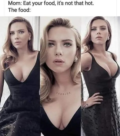 mom, eat your food, it's not that hot, the food, scarlett johansson