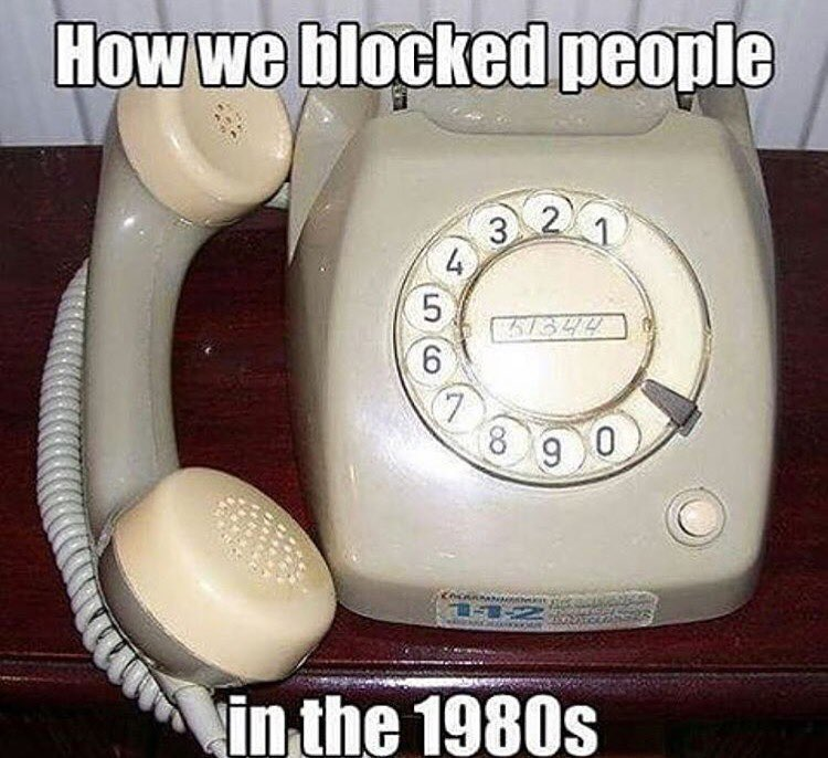 how we blocked people in the 1980's