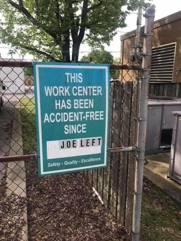 this work center has been accident-free since joe left